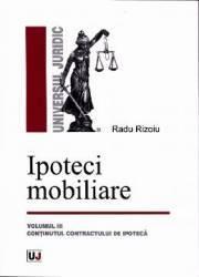 Ipoteci mobiliare vol.3 - Radu Rizoiu