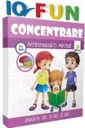IQ Fun - Concentrare - Antreneaza-ti mintea 6+ ani