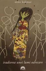 Iradierea unei lumi oarecare - Anna Kalimar