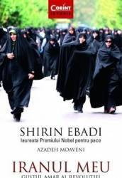 Iranul meu - Shirin Ebadi