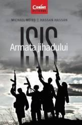 Isis. Armata Jihadului - Michael Weiss Hassan Hassan