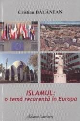 Islamul o tema recurenta in Europa - Cristian Balanean