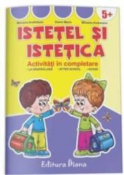 Istetel si Istetica. Activitati in completare 5 ani+ - Doina Marin and 160 Mihaela Andreianu Mariana Andreianu