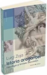 Istoria Arogantei - Luigi Zoja