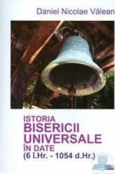 Istoria bisericii universale in date - Daniel Nicolae Valean
