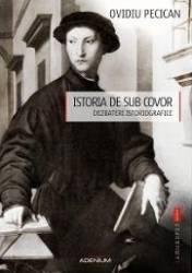 Istoria de sub covor - Ovidiu Pecican