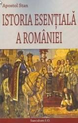 Istoria esentiala a Romaniei - Apostol Stan Carti