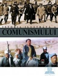 Istoria ilustrata a comunismului - Marcello Flores Carti