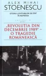 Istoria loviturilor de stat. Vol. 4 Partea 1 Ed. 3 - Alex Mihai Stoenescu