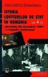 Istoria loviturilor de stat vol 4 partea 1 Revolutia din decembrie 1989 - Alex Mihai Stoenescu Carti