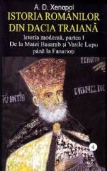 Istoria romanilor din Dacia Traiana Vol.4 - A.D. Xenopol