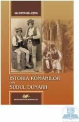 Istoria Romanilor Din Sudul Dunarii - Valentin Balutoiu Carti