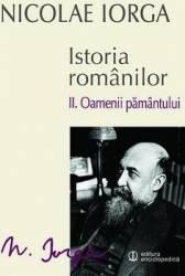 Istoria Romanilor Vol.2 Oamenii Pamantului - Nicolae Iorga