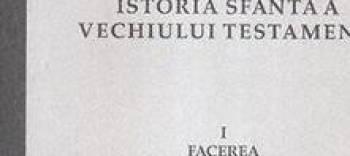 Istoria Sfanta a Vechiului Testament Vol.1 Facerea - Constantinos Papaiannis