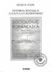 Istoria Sociala A Satului Romanesc - Henri H. Stahl