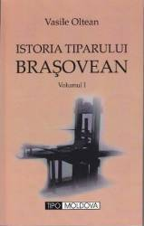 Istoria tiparului brasovean volumul II - Vasile Oltean