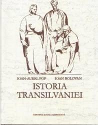 Istoria Transilvaniei Ed.2 - Ioan-Aurel Pop Ioan Bolovan