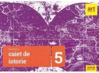 Istorie Clasa a 5-a Caiet - Maria Ochescu