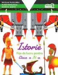 Istorie cls 4 Fise - Nicolae Ploscariu Alina Pavelescu