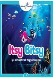Itsy bitsy 1 si monstrul Zigalonului - Mihai Dumitrescu