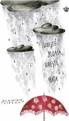 Iubeste ploaia iubeste viata - Dominique Loreau