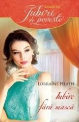 Iubire fara masca - Lorraine Heath