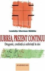 Iubirea prezent continuu - Luminita Gherman Balalau
