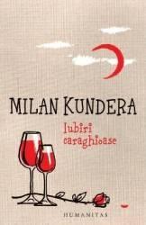 Iubiri caraghioase ed.2016 - Milan Kundera Carti