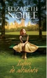 Iubiri de altadata - Elizabeth Noble