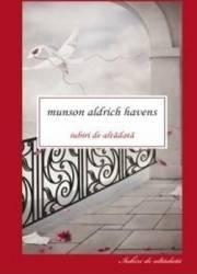 Iubiri de altadata - Munson Aldrich Havens