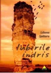 Iubirile indris - Liliana Spataru