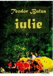 Iulie - Teodor Bulza