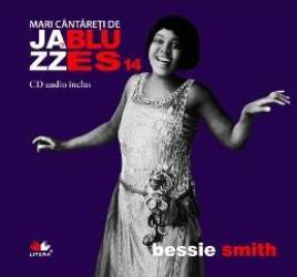 Jazz si blues 14 Bessie Smith + Cd