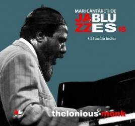 Jazz si blues 15 Thelonious Monk + Cd