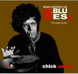 Jazz si blues 16 Chick Corea + Cd