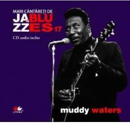 Jazz si blues 17 Muddy Waters + Cd