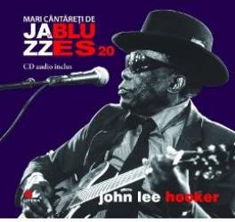 Jazz si Blues 20 John Lee Hooker + CD