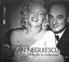 Jean Negulescu. un roman la Hollywood - Manuela Cernat title=Jean Negulescu. un roman la Hollywood - Manuela Cernat