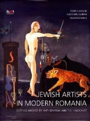 Jewish artists in modern Romania - Monica Enache Alexandru Florian Valebtina Iancu