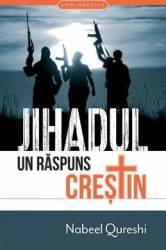 Jihadul un raspuns crestin - Nabeel Qureschi