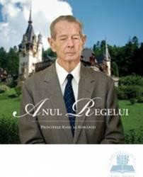 Jn - Anul Regelui - Principele Radu Al Romaniei Ed.2 Carti