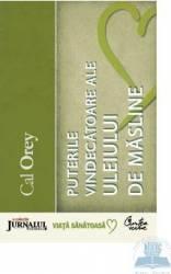 JN - Puterile vindecatoare ale ulieiului de masline - Cal Orey Carti