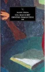 Cel mai iubit dintre pamanteni vol.2 - Marin Preda