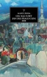 JN 162 - Cel mai iubit dintre pamanteni vol.3 - Marin Preda Carti