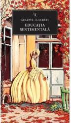 Jn 168 - Educatia sentimentala - Gustave Flaubert