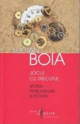 Jocul cu trecutul ed.3 - Lucian Boia
