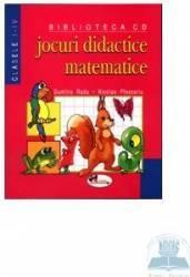 Jocuri Didactice Matematice Cls I-Iv - Dumitra Radu Nicolae Ploscariu