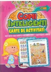 Jocuri pentru copii inteligenti. Carte de activitati +7 ani