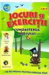 Jocuri si exercitii Cunoasterea Mediului 6-7 ani - Rodica Cislariu. Lucica Nicolau