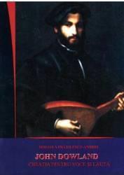 John Dowland - Creatia Pentru Voce Si Lauta - Mihaela FratilescU-Andrei